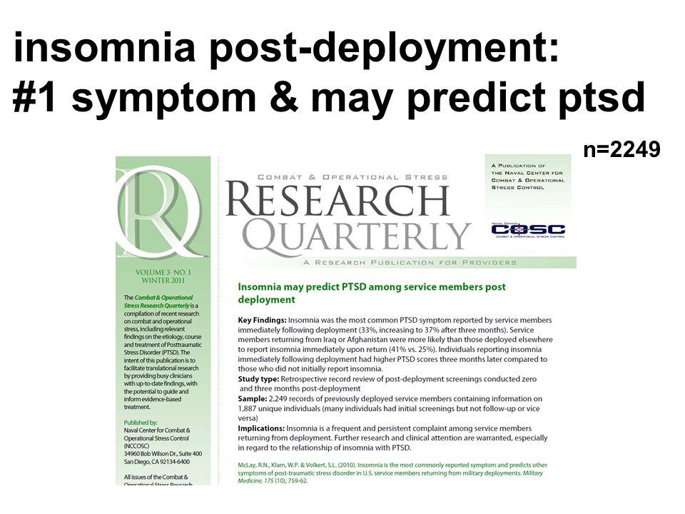 insomnia post-deployment: #1 symptom & may predict ptsd n=2249