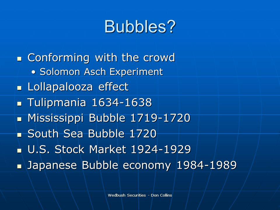 Wedbush Securities - Don Collins Bubbles.