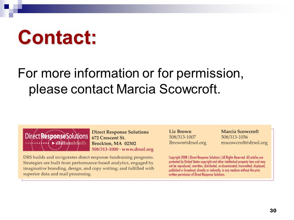 30 Contact: For more information or for permission, please contact Marcia Scowcroft.