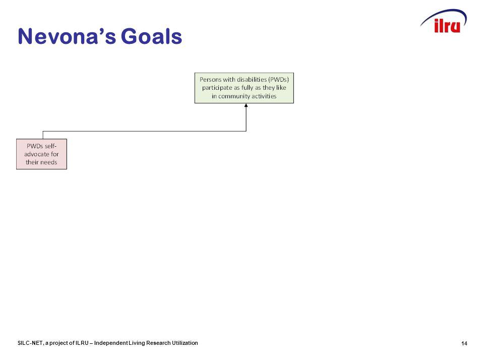 SILC-NET, a project of ILRU – Independent Living Research Utilization Nevona's Goals 14