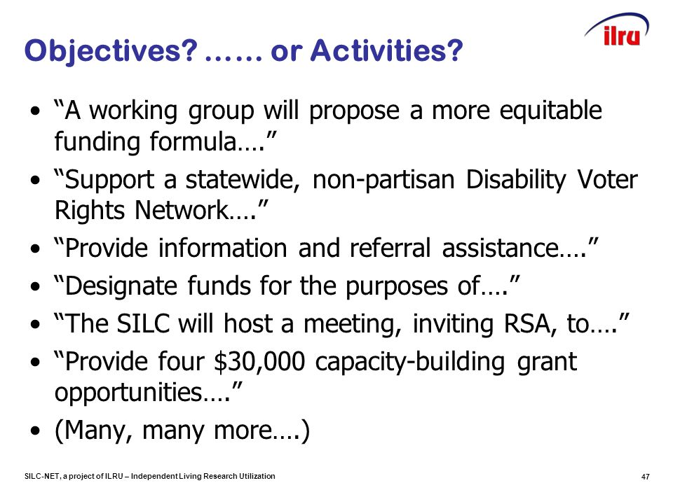 SILC-NET, a project of ILRU – Independent Living Research Utilization Objectives.
