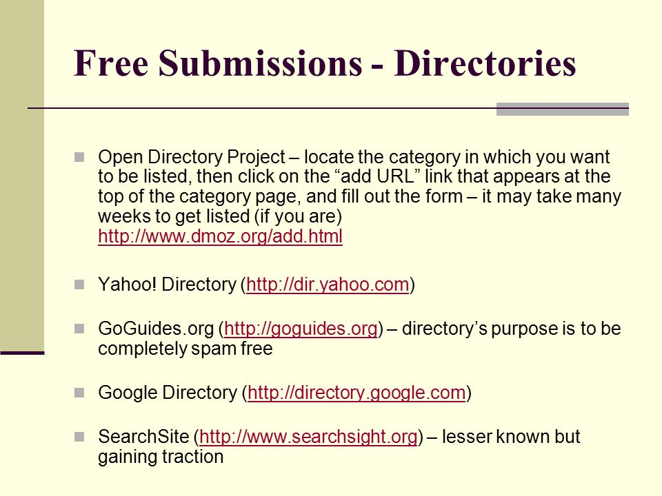 """Free Submissions - Directories Open Directory Project – locate the category in which you want to be listed, then click on the """"add URL"""" link that appe"""