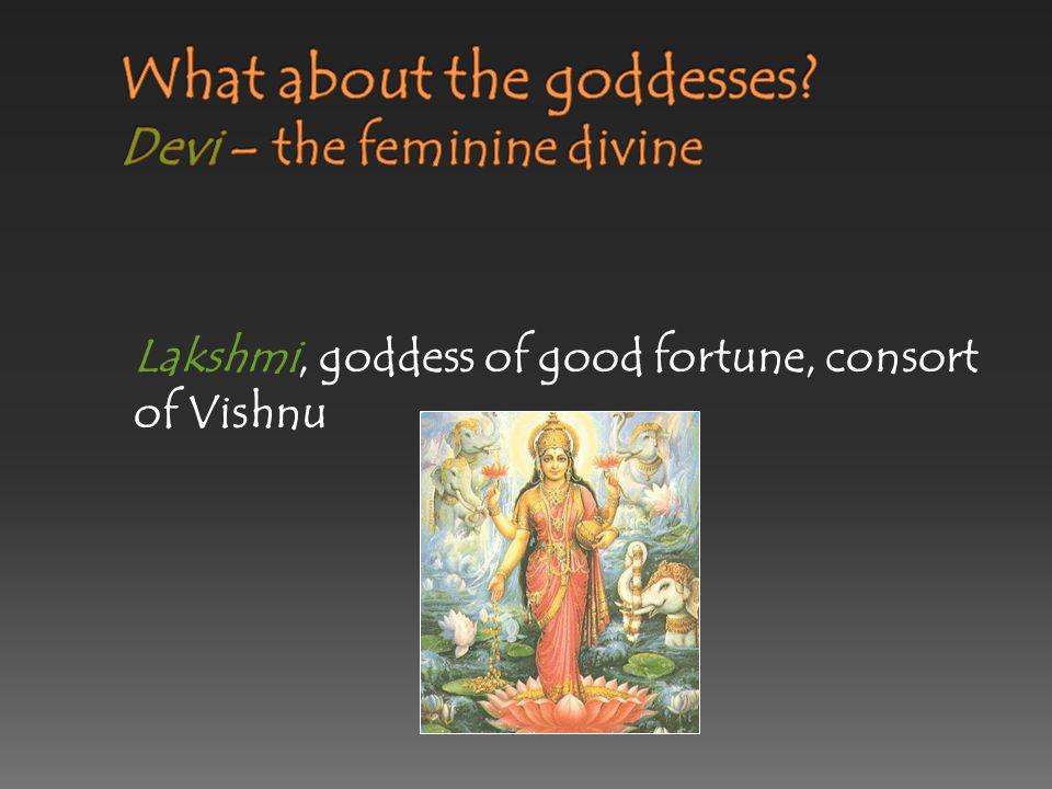 Saraswati, goddess of wisdom, consort of Brahma