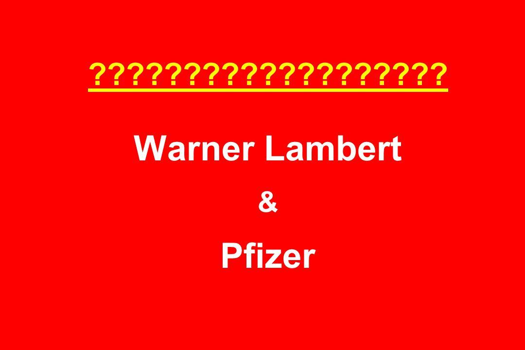 ??????????????????? Warner Lambert & Pfizer
