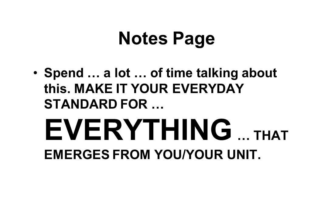 Notes Page Spend … a lot … of time talking about this.
