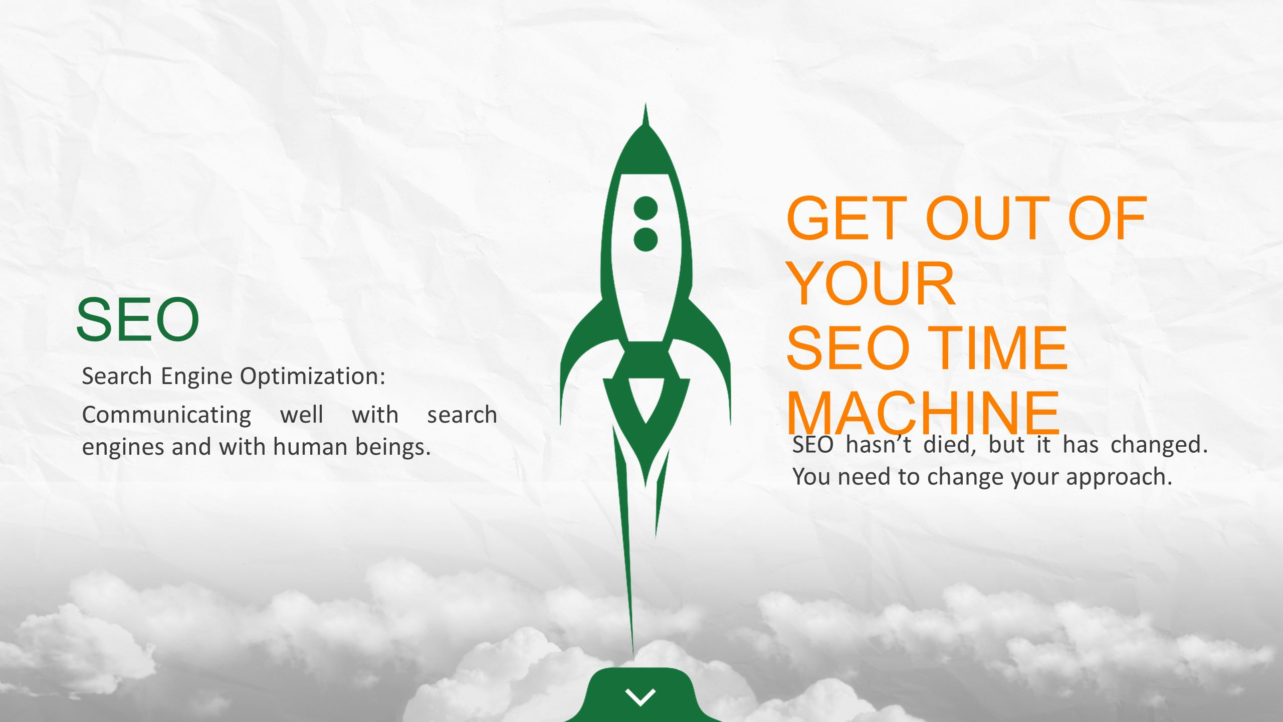 SEO Search Engine Optimization: Communicating well with search engines and with human beings.