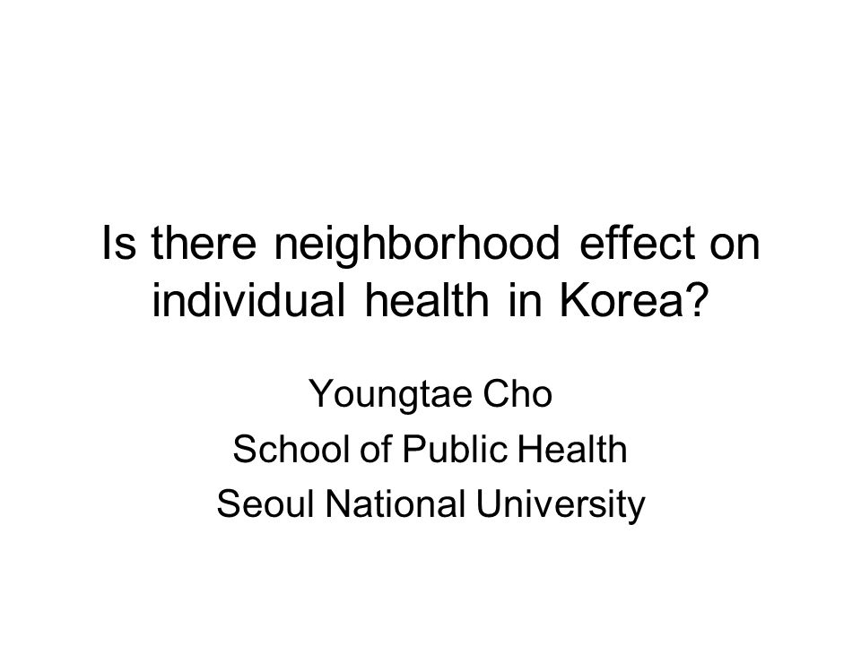 Introduction Recently increased interest in neighborhood characteristics as independent risk factors of individual health Sociological tradition of social forces Tradition of public health to emphasize the role of neighborhood