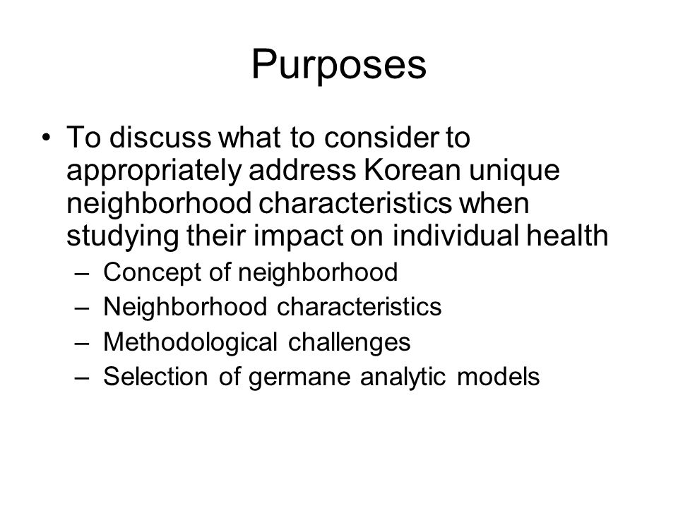 Methodological Challenges Do we have data sets appropriate to carry out the multilevel analysis.