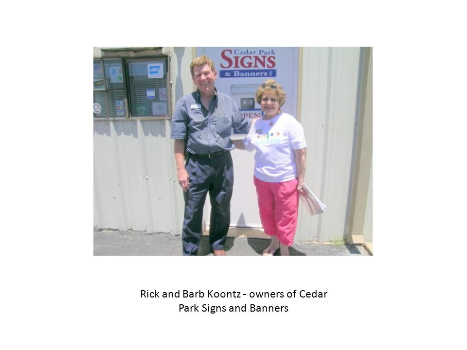 Rick and Barb Koontz - owners of Cedar Park Signs and Banners