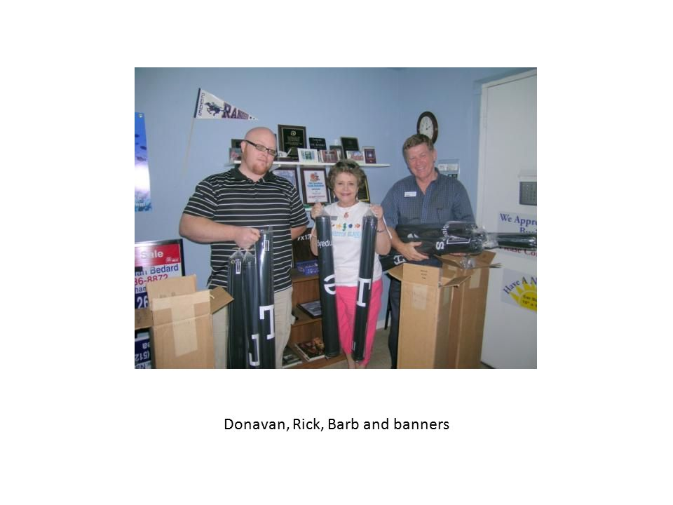 Donavan, Rick, Barb and banners