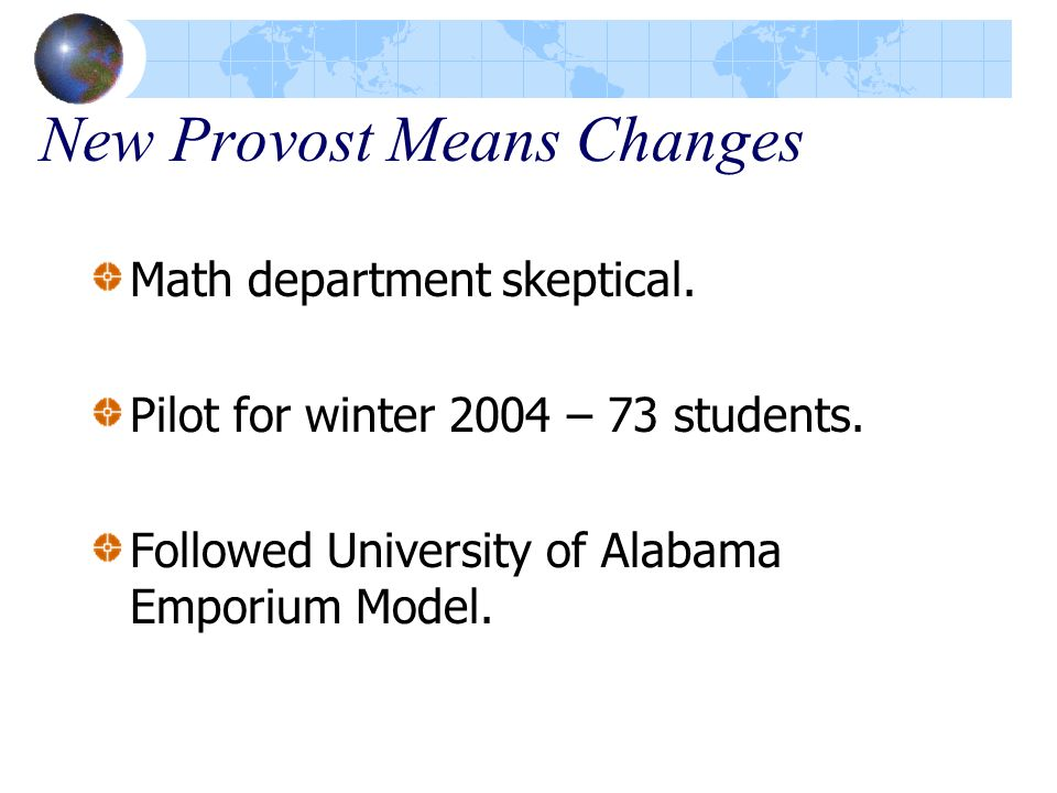 New Provost Means Changes Math department skeptical.