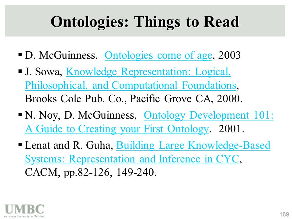 UMBC an Honors University in Maryland 169 Ontologies: Things to Read  D.