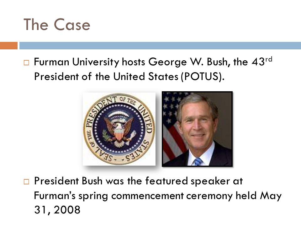 The Case  Furman University hosts George W.