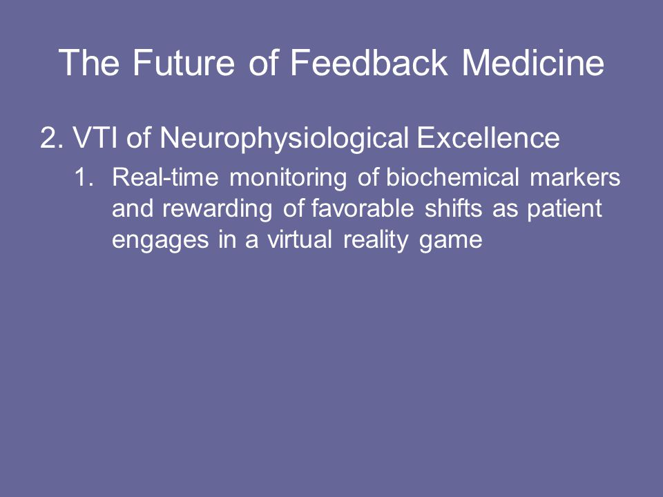 The Future of Feedback Medicine 2.