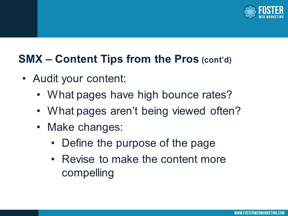 Audit your content: What pages have high bounce rates.