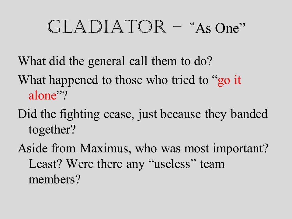 Gladiator – As One What did the general call them to do.