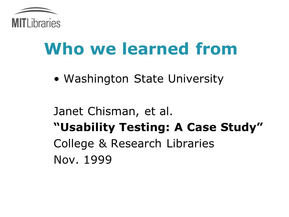 Who we learned from Washington State University Janet Chisman, et al.