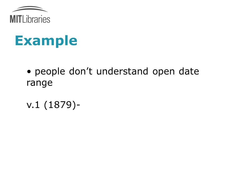 people don't understand open date range v.1 (1879)-