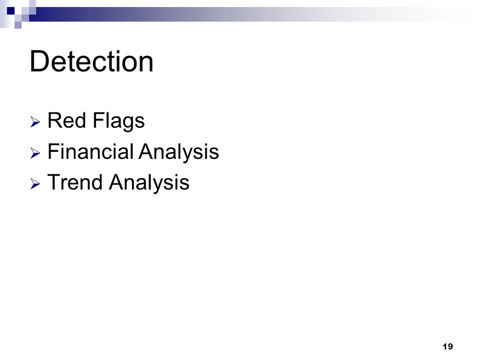 19 Detection  Red Flags  Financial Analysis  Trend Analysis