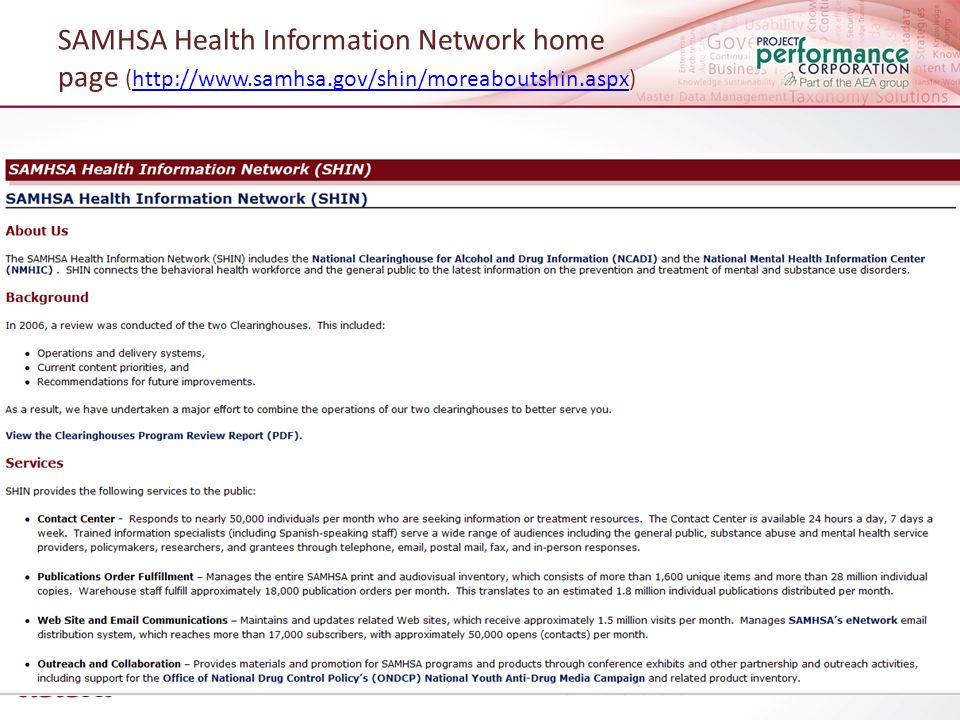 SAMHSA Health Information Network home page (http://www.samhsa.gov/shin/moreaboutshin.aspx)http://www.samhsa.gov/shin/moreaboutshin.aspx