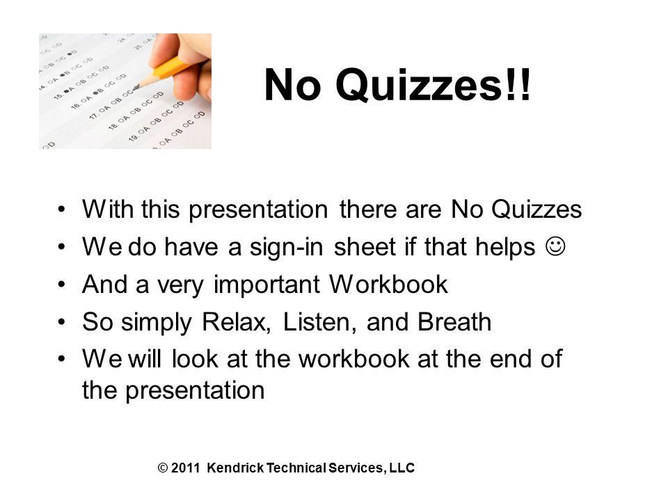 No Quizzes!.
