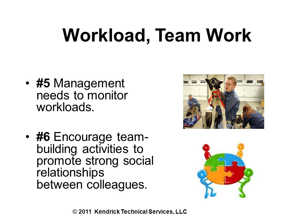 #5 Management needs to monitor workloads.