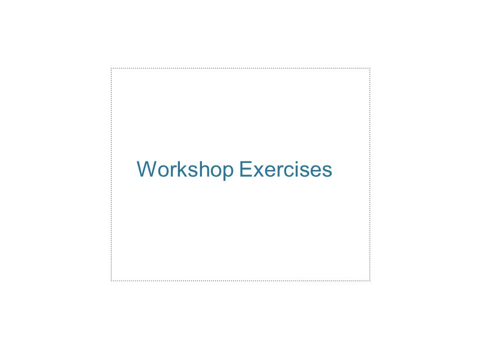 Workshop Exercises