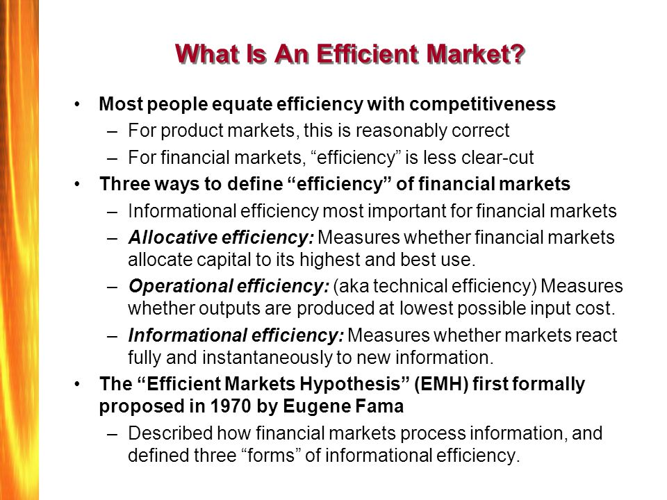 What Is An Efficient Market.
