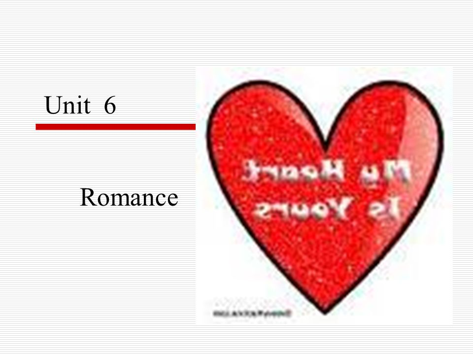 Unit 6 Romance