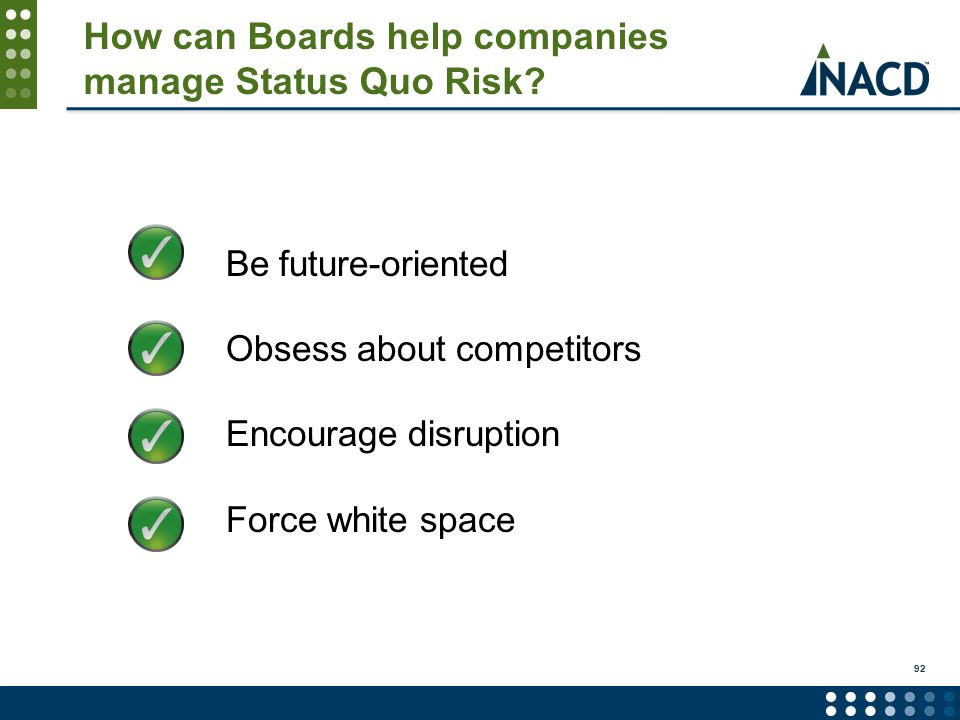 How can Boards help companies manage Status Quo Risk.