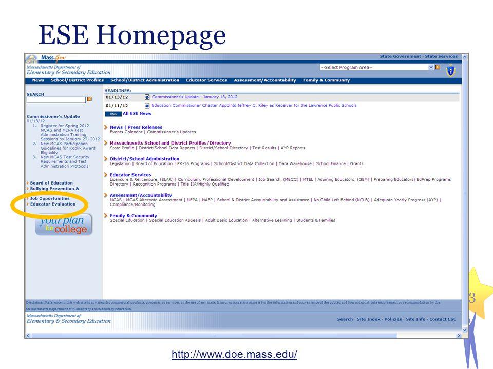 4 Educator Evaluation Homepage 4 http://www.doe.mass.edu/edeval/