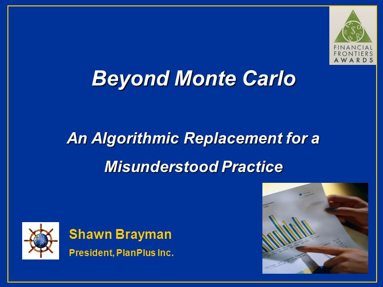 Beyond Monte Carlo Financial Planning is a Balancing Act Longevity Risk Sequence Risk Return Risk