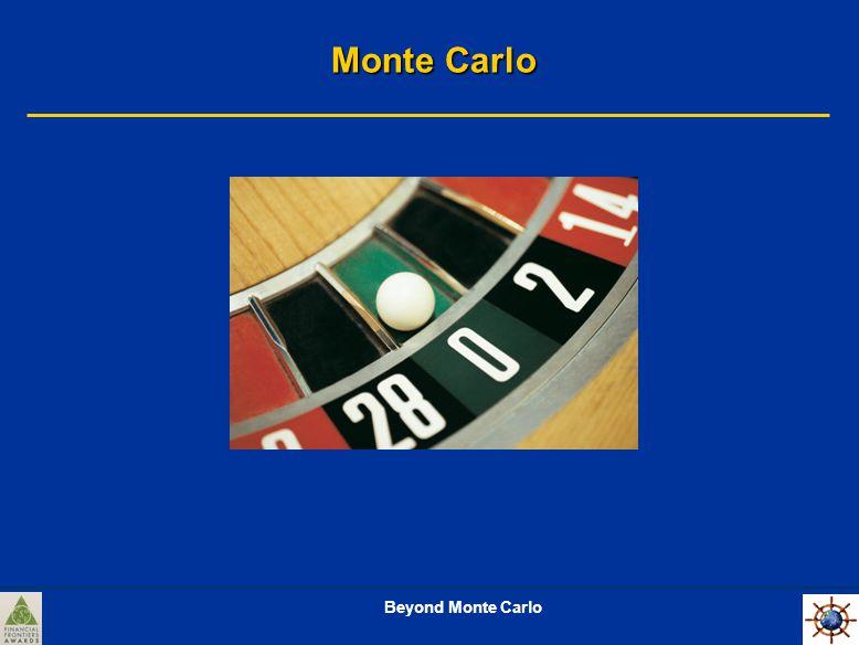 Beyond Monte Carlo Monte Carlo