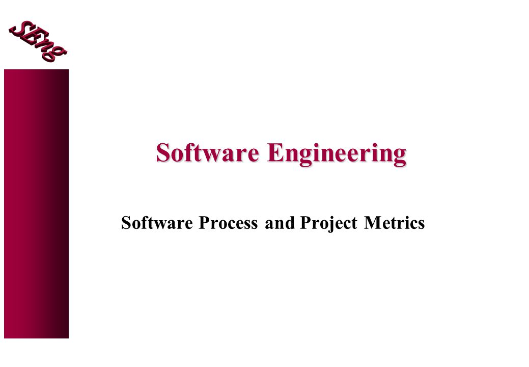Objectives 1.To introduce the necessity for software measurement, metrics and indicators.