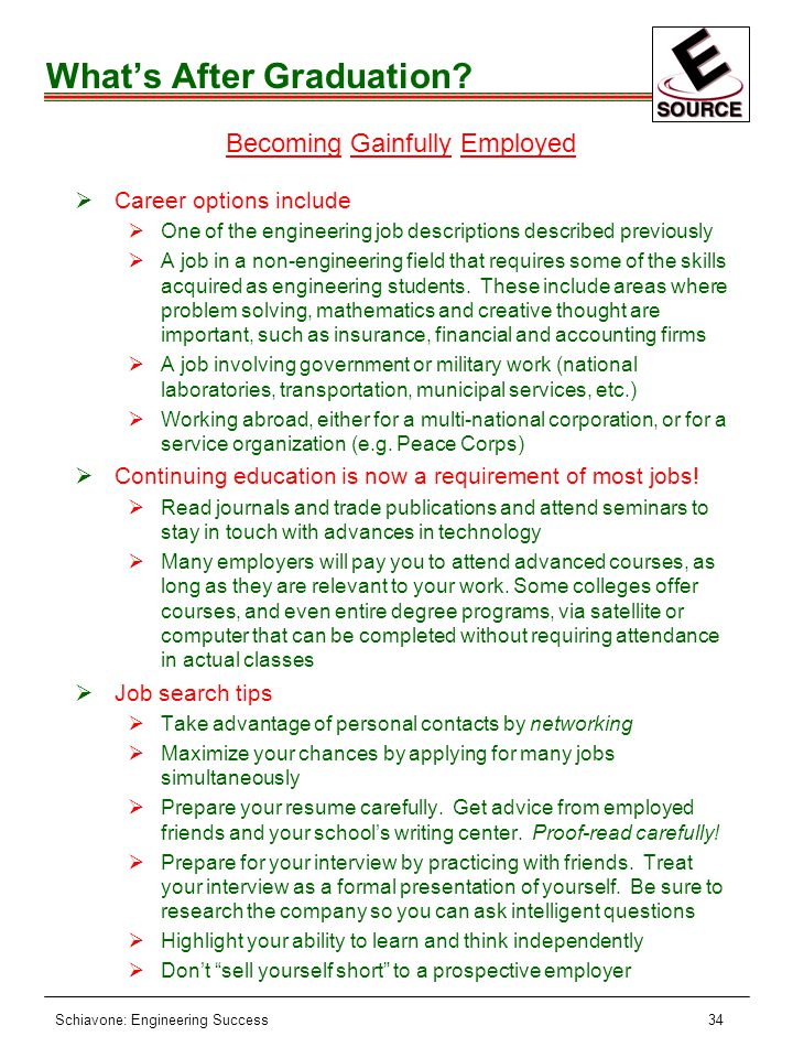 Schiavone: Engineering Success34 What's After Graduation.