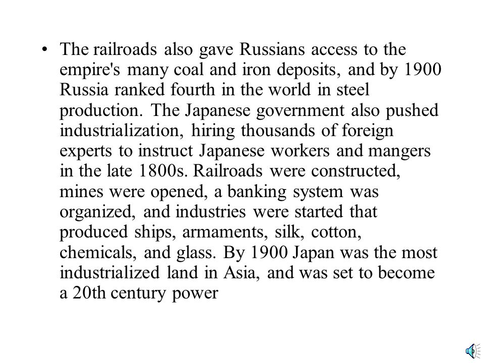 During the late 1800s, industrialization spread to Russia and Japan, in both cases by government initiatives.
