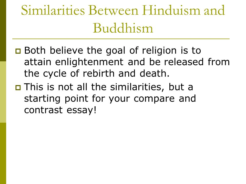 similarities and differences between buddhism and hinduism essay