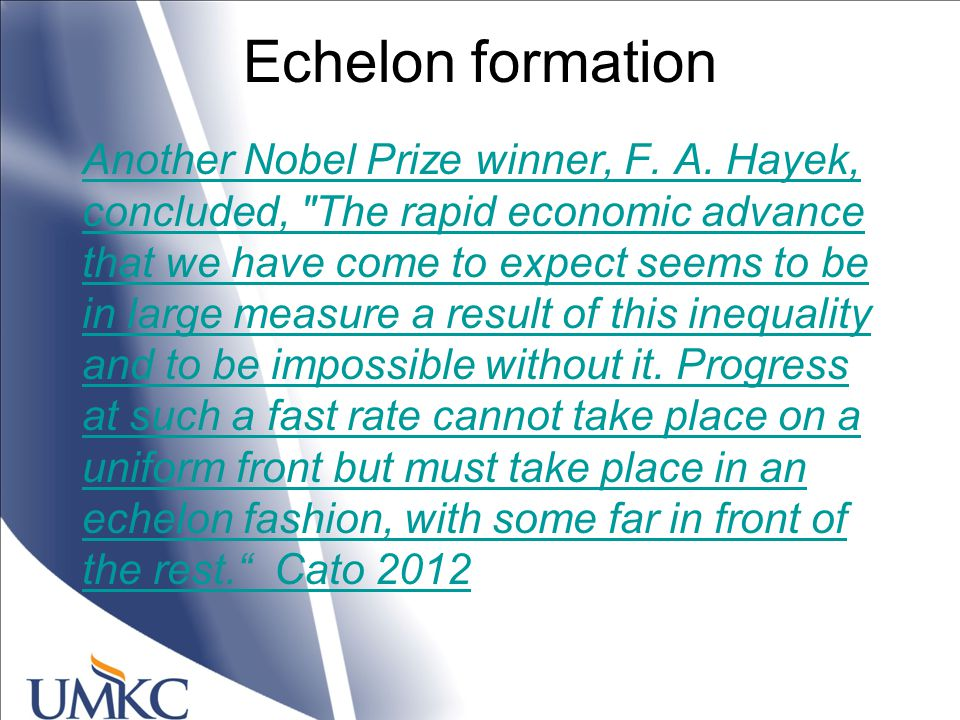 Echelon formation Another Nobel Prize winner, F. A.