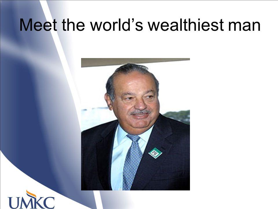 Meet the world's wealthiest man