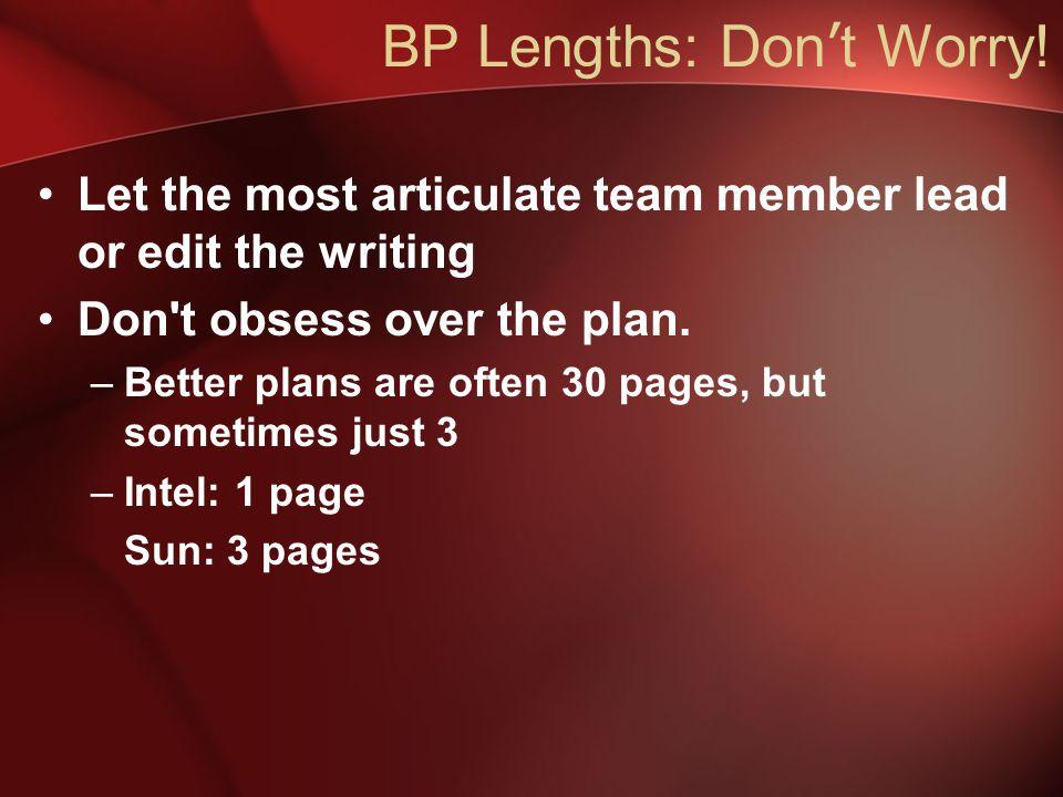 BP Lengths: Don ' t Worry.