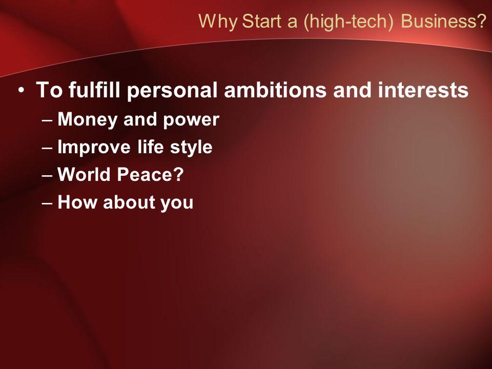 Why Start a (high-tech) Business.