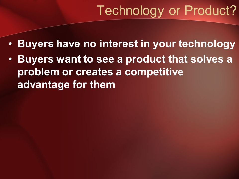Technology or Product.