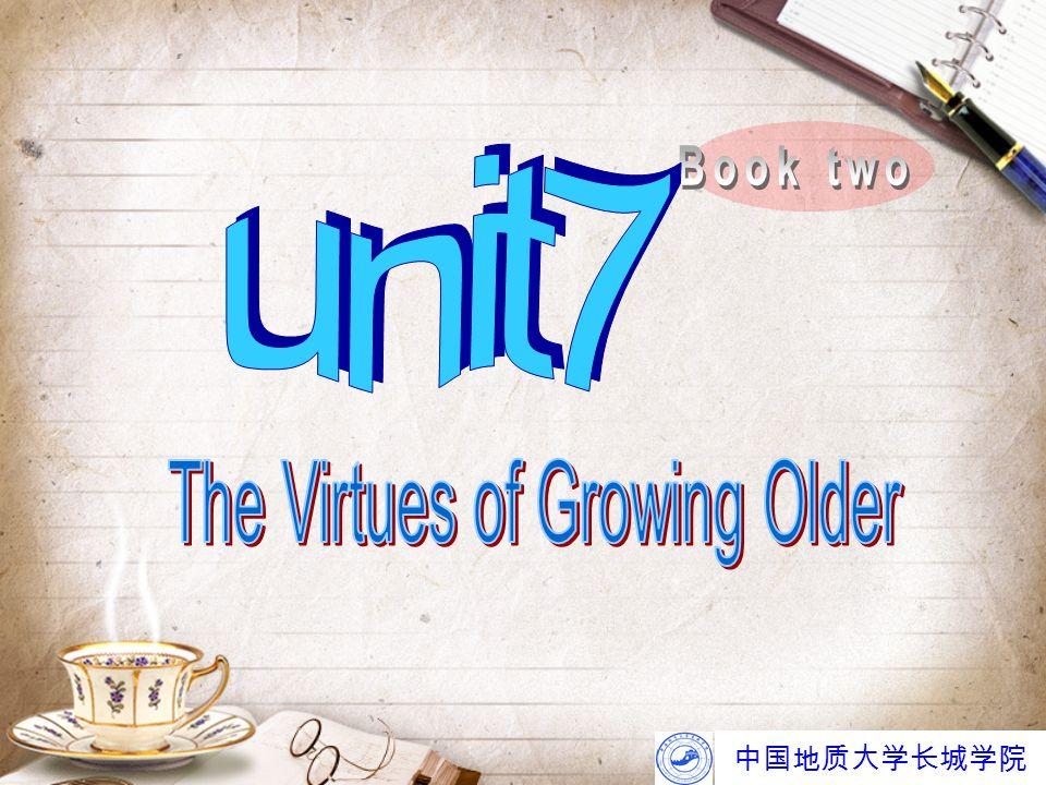 中国地质大学长城学院 The second advantage is discussed in paragraph 4 — people in their forties are less uncertain than adolescents.