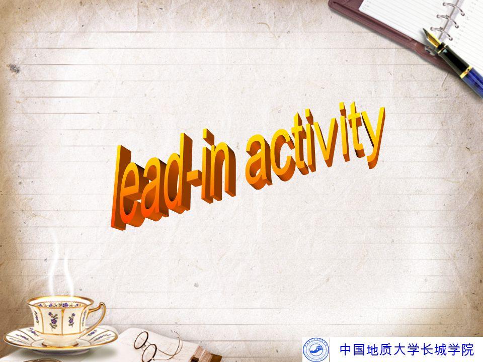 中国地质大学长城学院 13.automatically: adv. 自动地 automatic. adj.