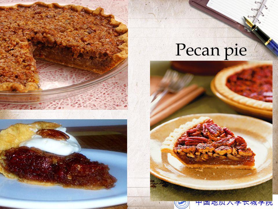 中国地质大学长城学院 Pecan pie