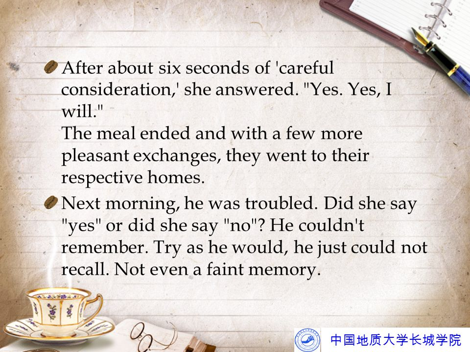 Text Comprehension 1.General questions (1) What is the writer ' s attitude towards growing old.