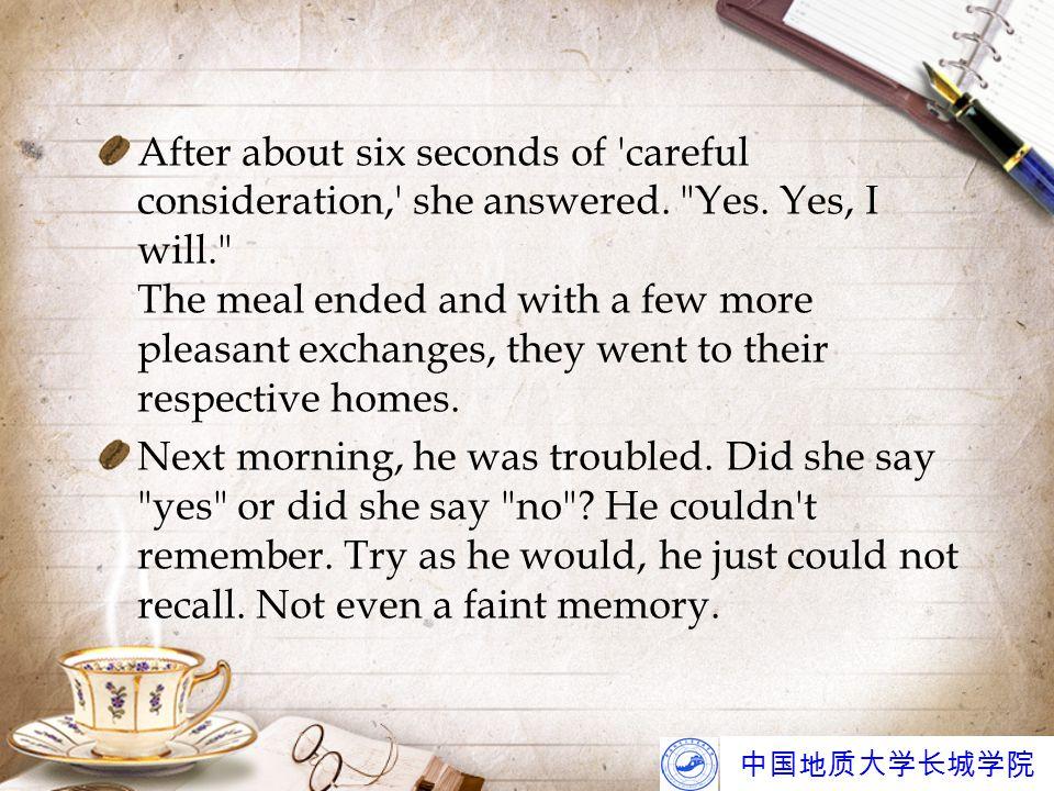中国地质大学长城学院 With trepidation, he went to the telephone and called her.