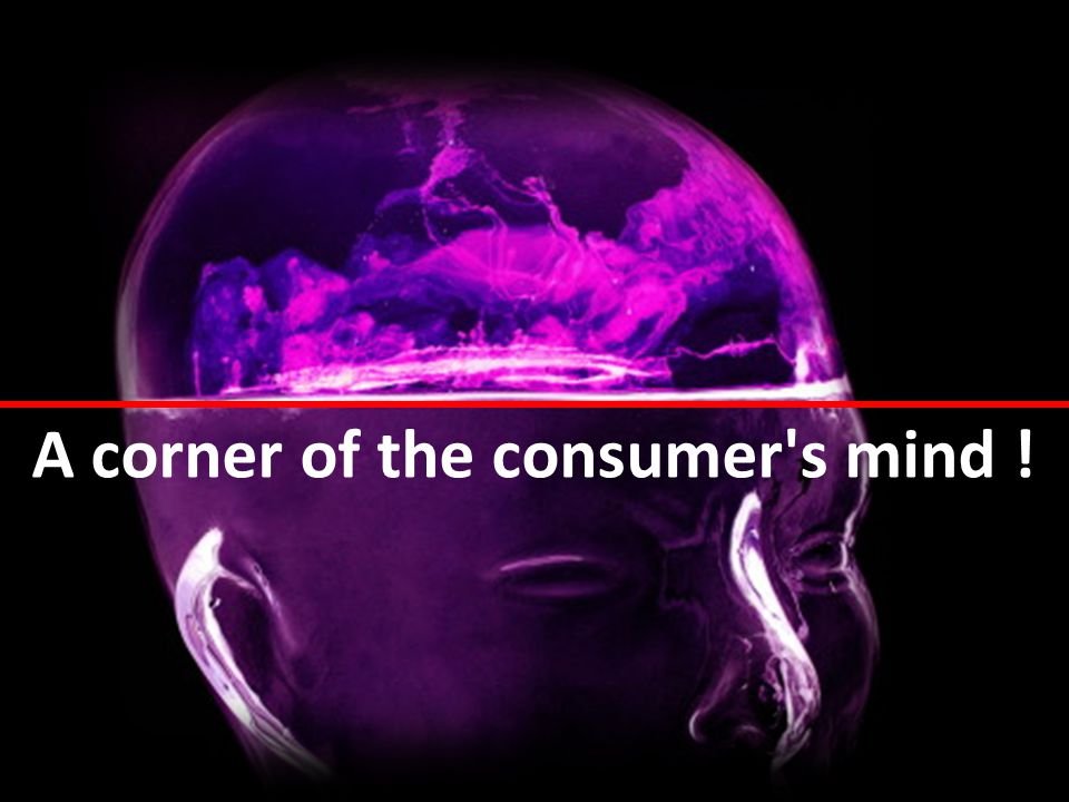 A corner of the consumer s mind !