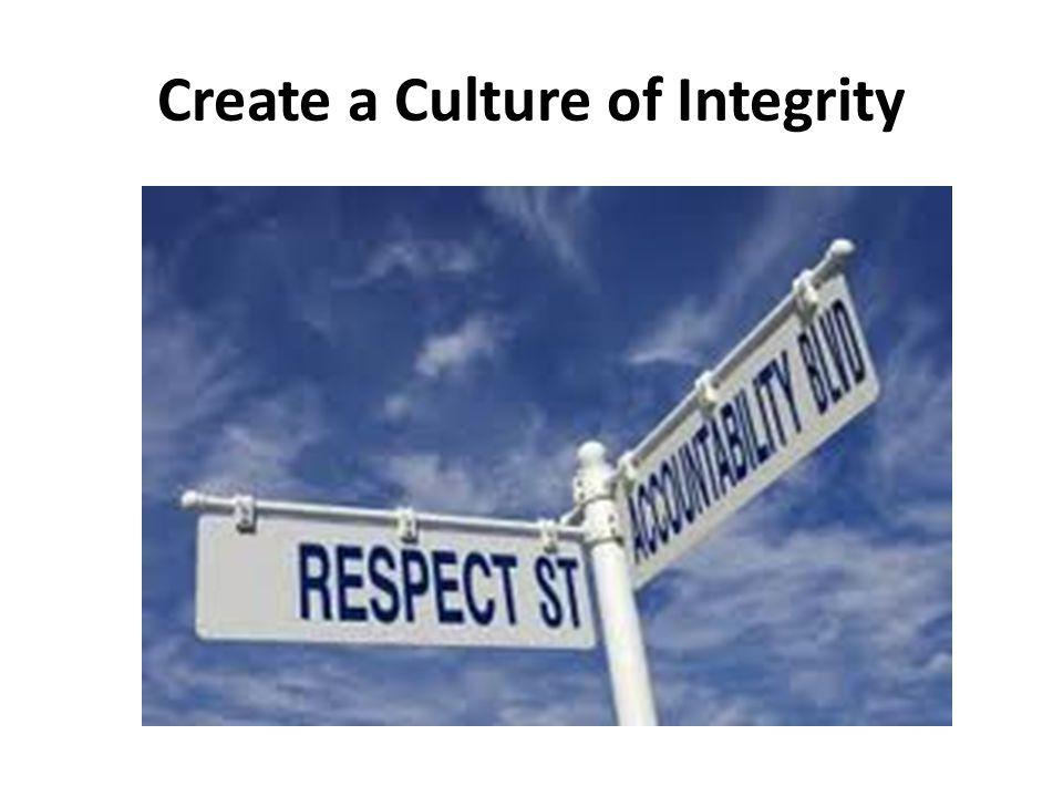 Create a Culture of Integrity