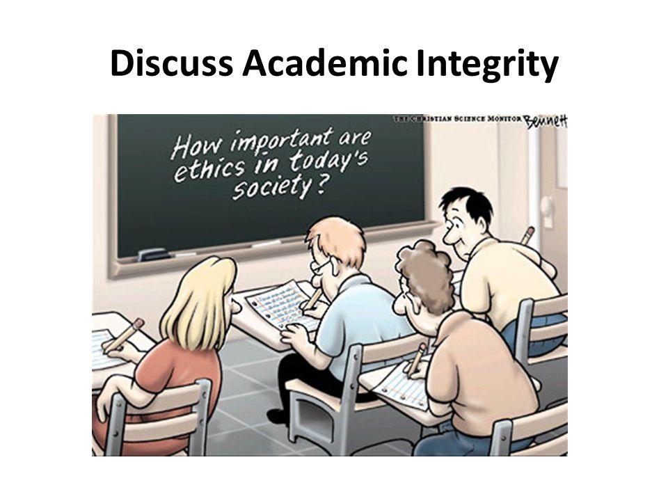 Discuss Academic Integrity